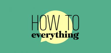 How to Everything
